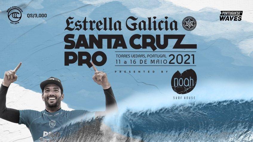 Estrella Galicia Pro Santa Cruz pres by Noah Surf House
