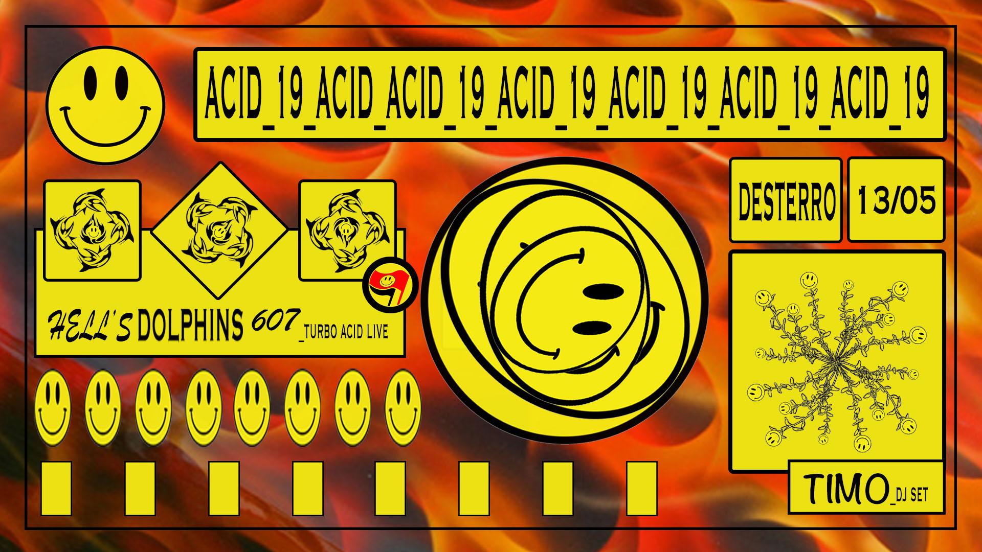 ACID_19 Hell'sDolphins607 DjTimo