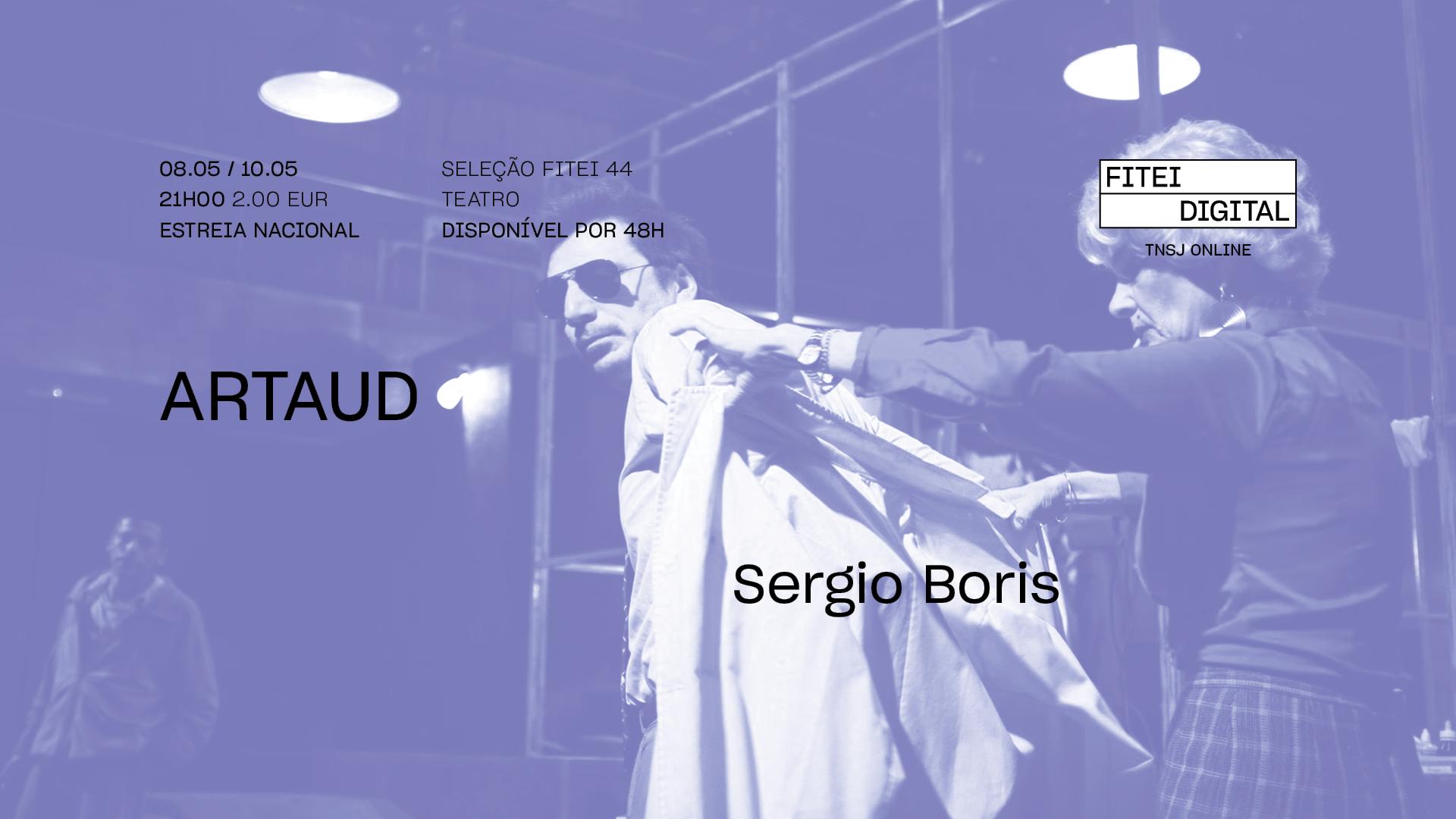 Artaud • SERGIO BORIS • Estreia nacional / Argentina   FITEI Digital