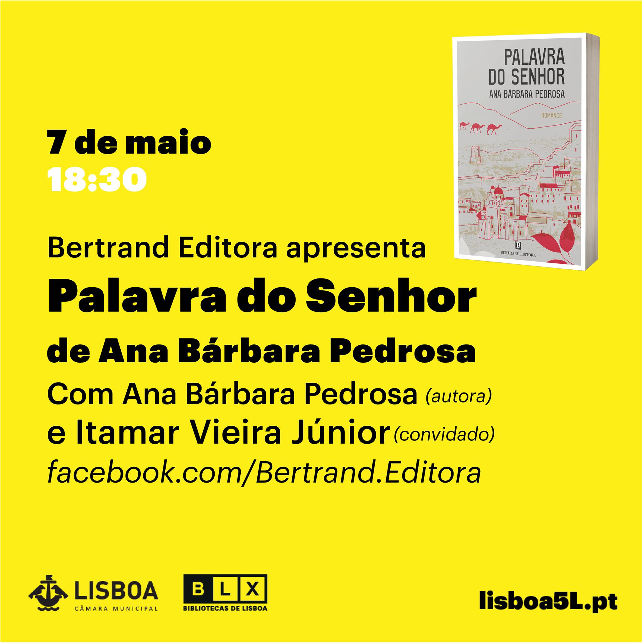 Festival 5L - Apresentação do livro «Palavra do Senhor», de Ana Bárbara Pedrosa