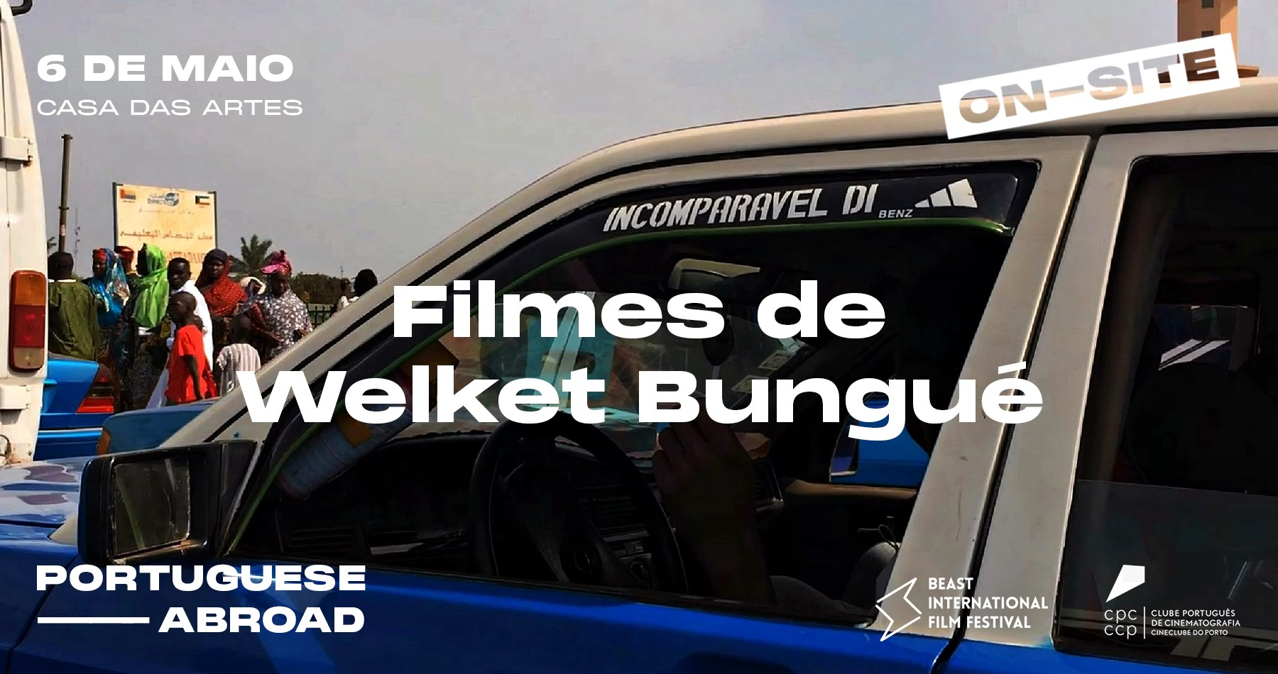BEAST IFF ON-SITE #3 | Portuguese Abroad com Welket Bungué