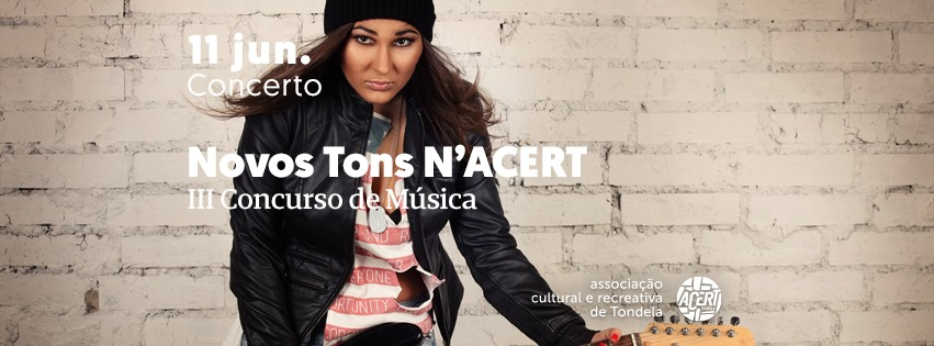Novos Tons N'ACERT | Concurso de Música