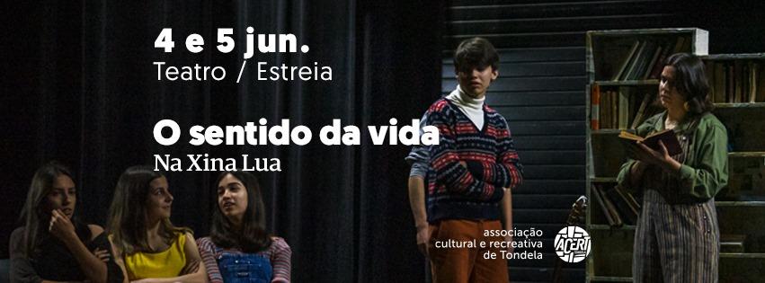 O Sentido da Vida | Estreia - Teatro
