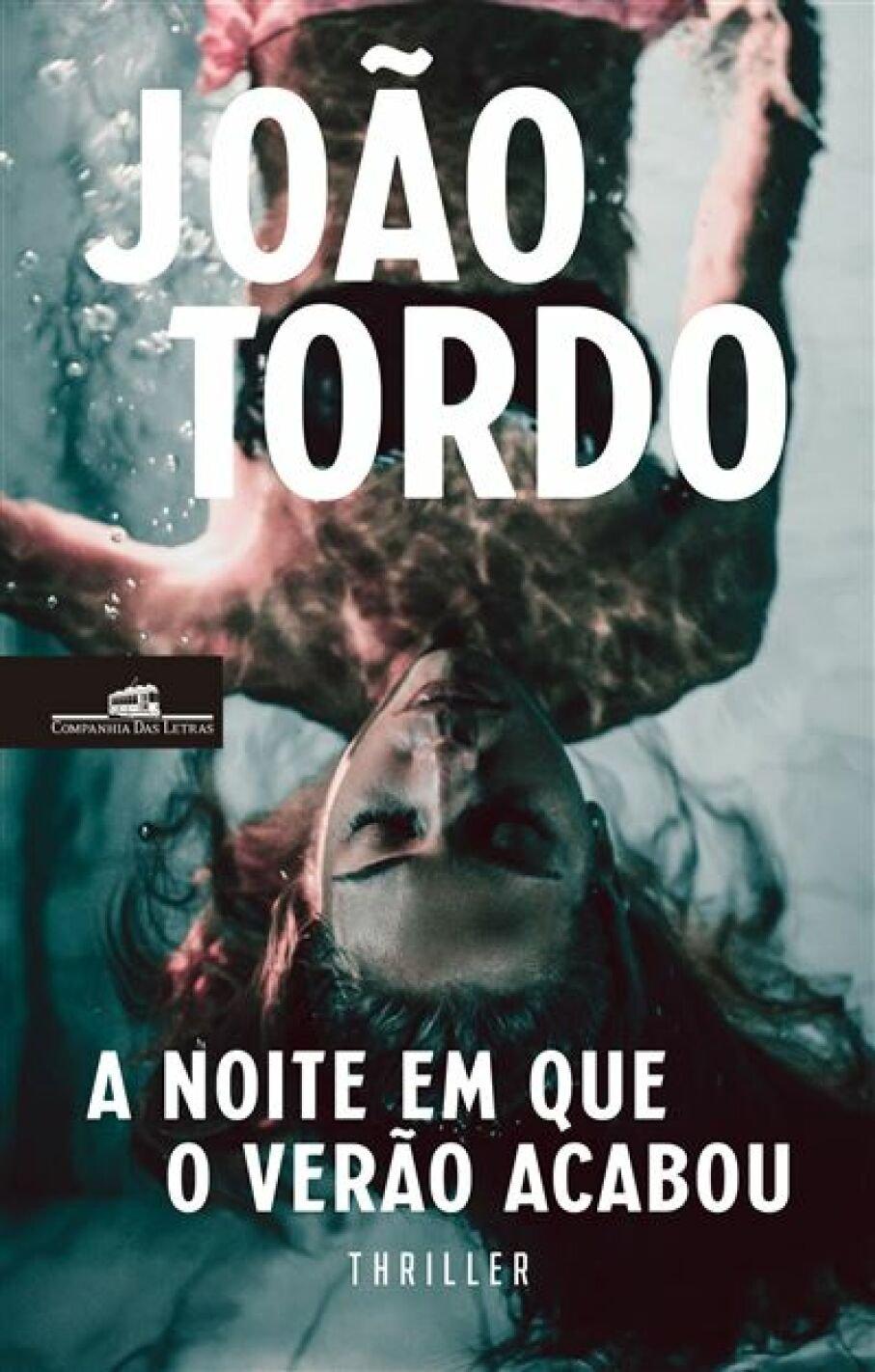 LIVRO DO MÊS - 'A NOITE EM QUE O VERÃO ACABOU', DE JOÃO TORDO