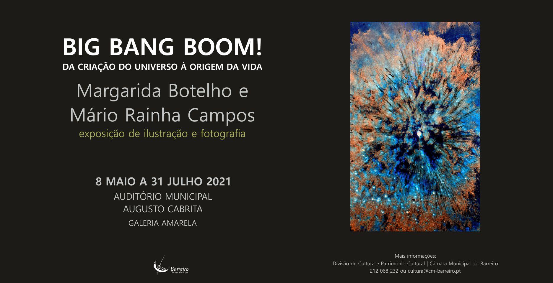 Big Bang Boom! Exposição de Margarida Botelho e Mário Rainha Campos | Inauguração