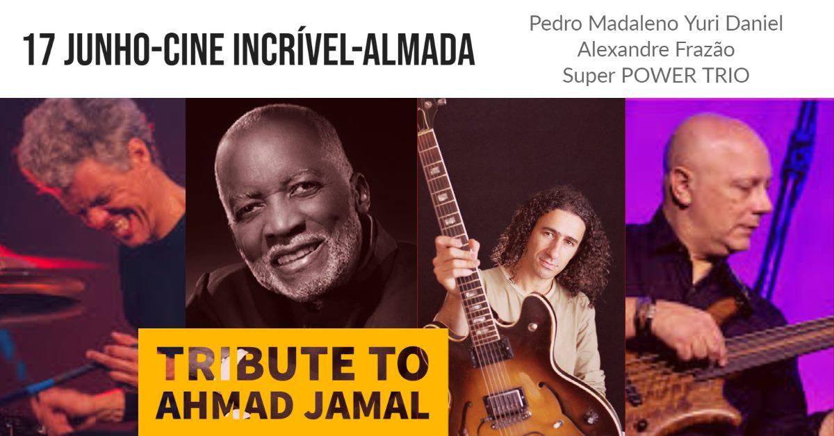 Tributo AHMAD JAMAL // Madaleno, Frazão e Yuri/