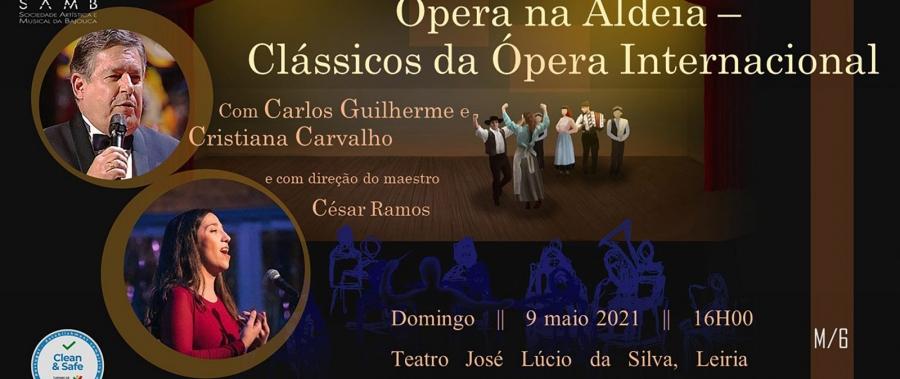Ópera na Aldeia – Clássicos da Ópera internacional