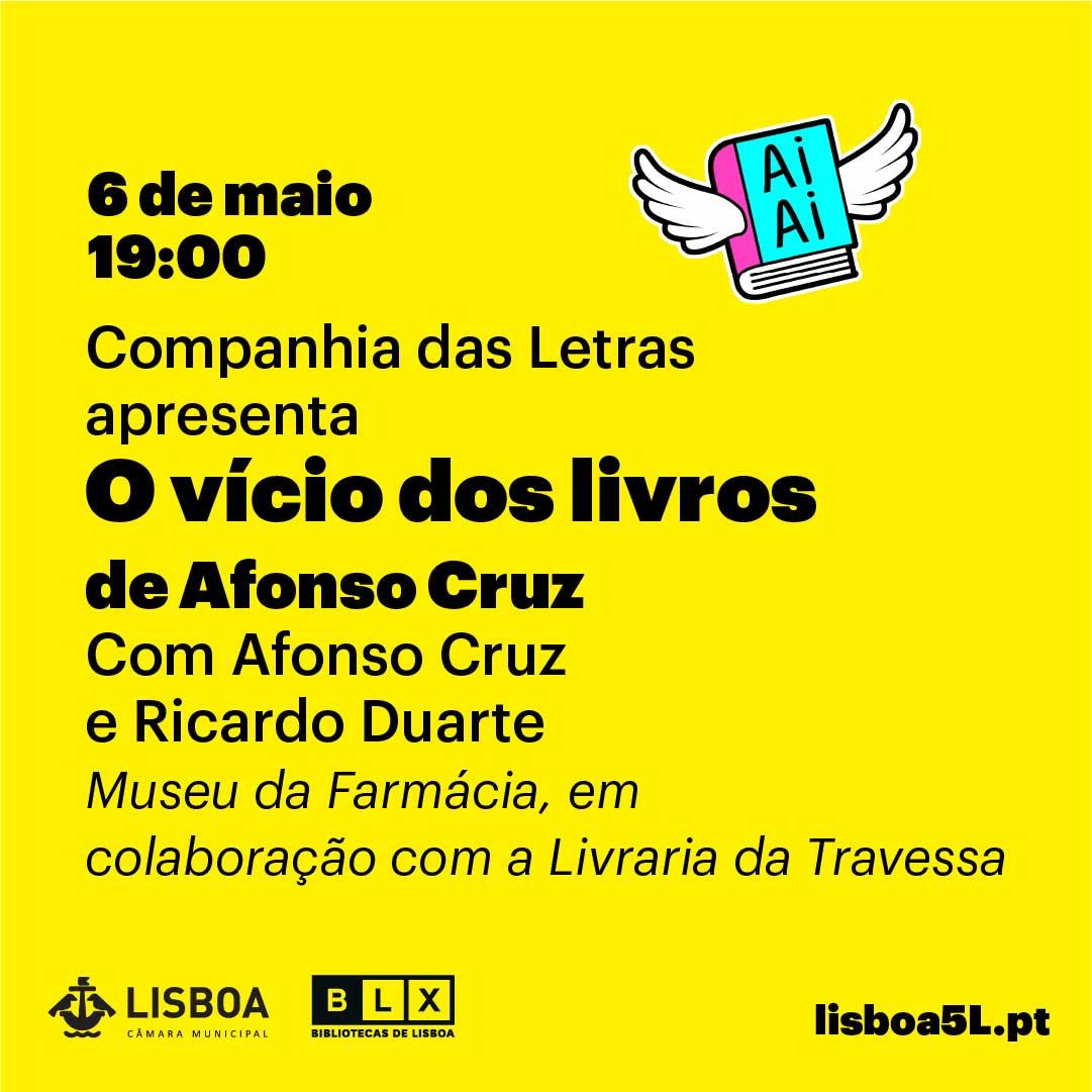 Lançamento O Vício dos Livros, de Afonso Cruz, em Lisboa