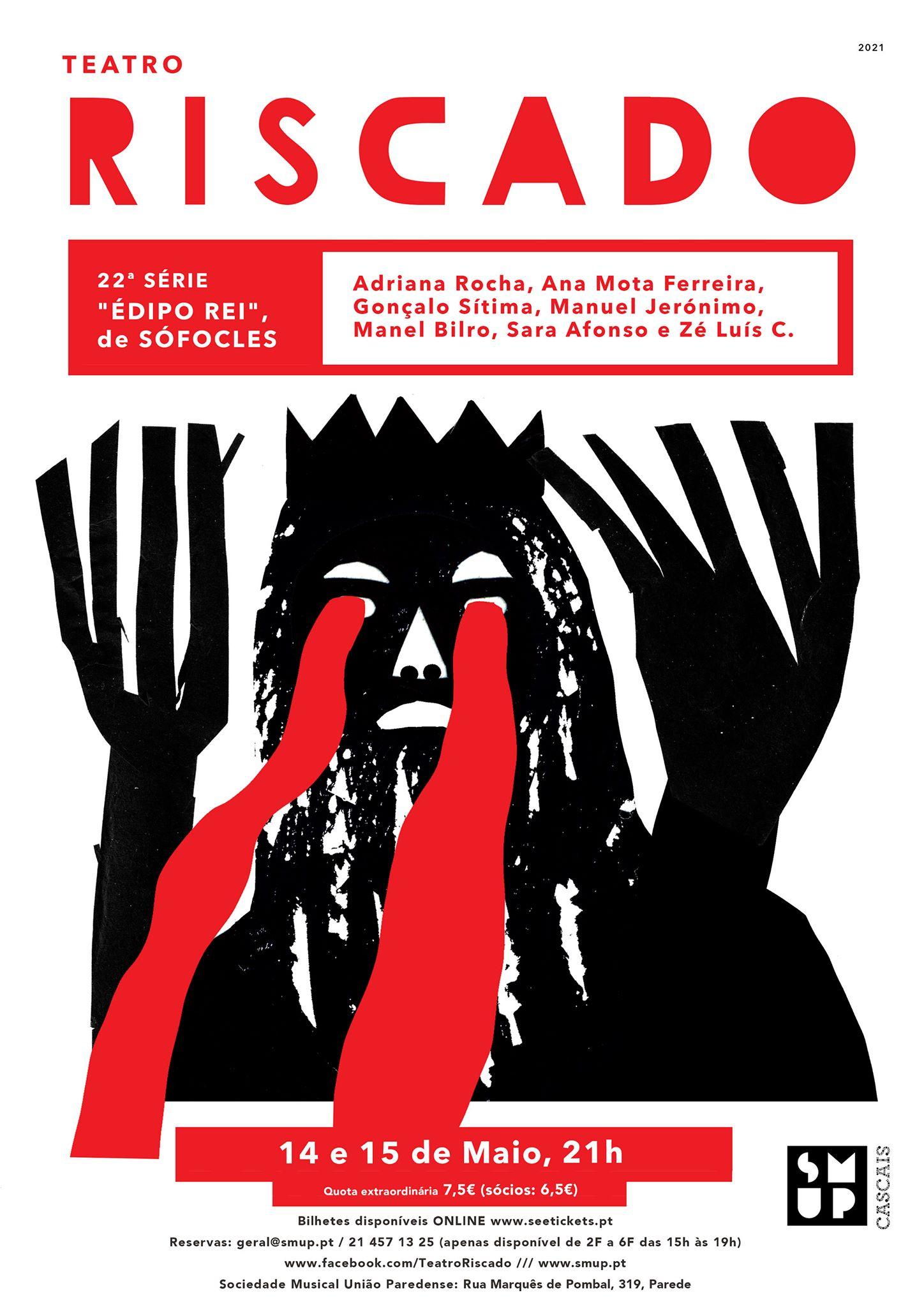 22.ª série Teatro Riscado - 'Édipo Rei', a partir de Sófocles
