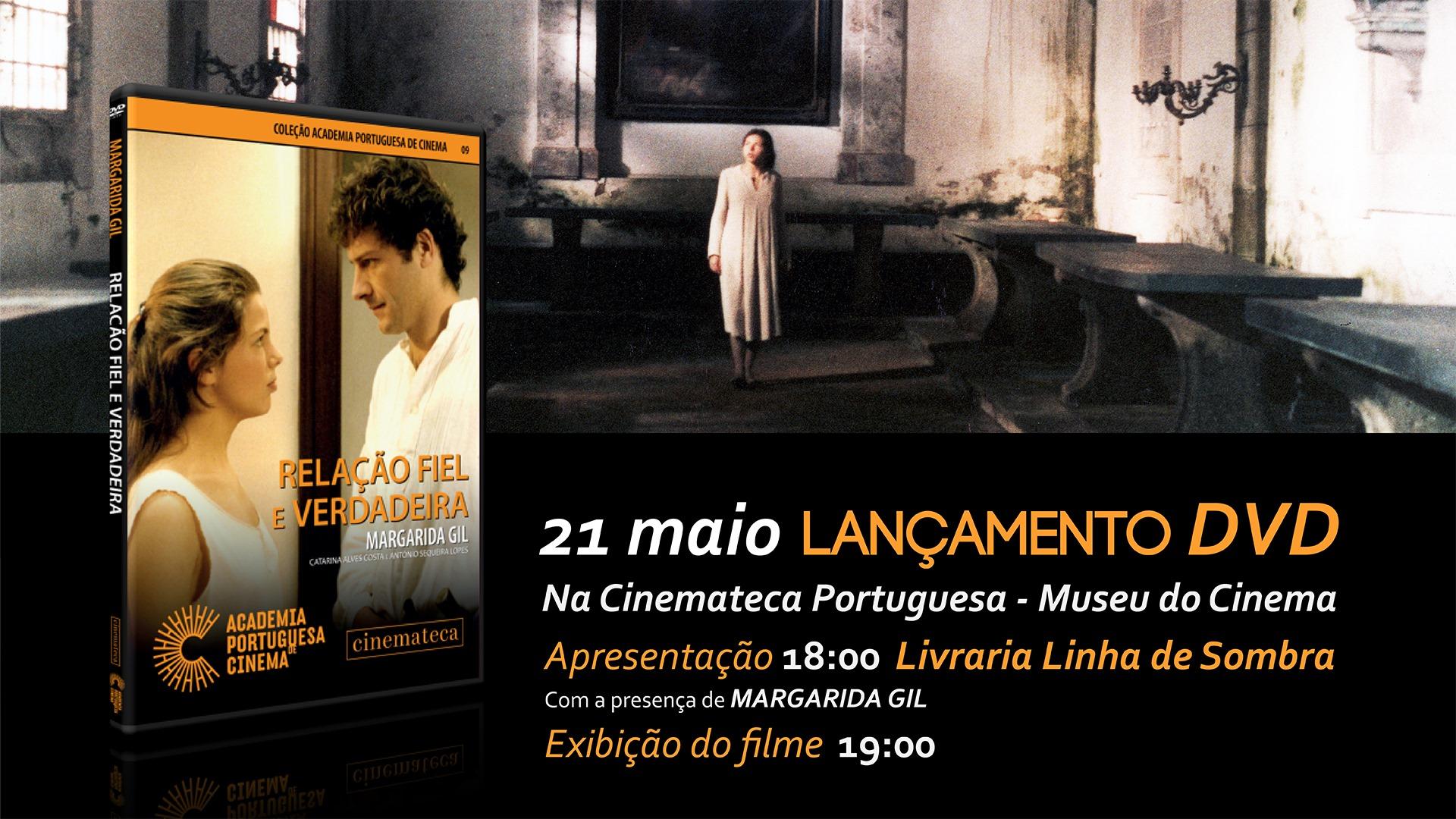 """Lançamento e exibição do filme """"Relação Fiel e Verdadeira"""", de Margarida Gil"""