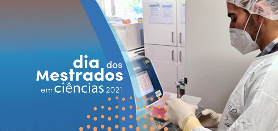 Dia dos Mestrados em Ciências 2021