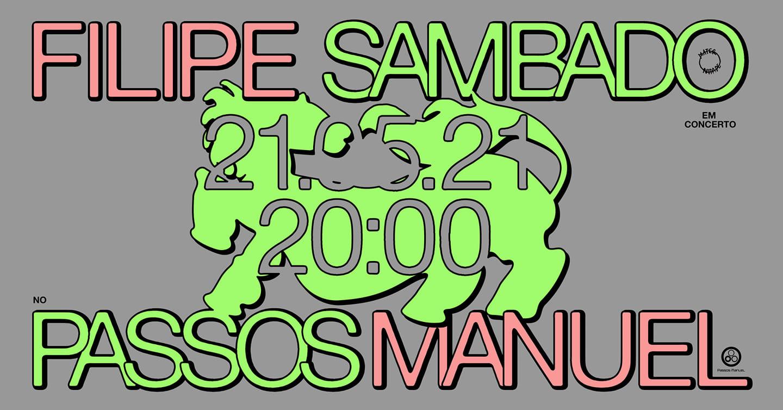 Filipe Sambado @ Passos Manuel, Porto