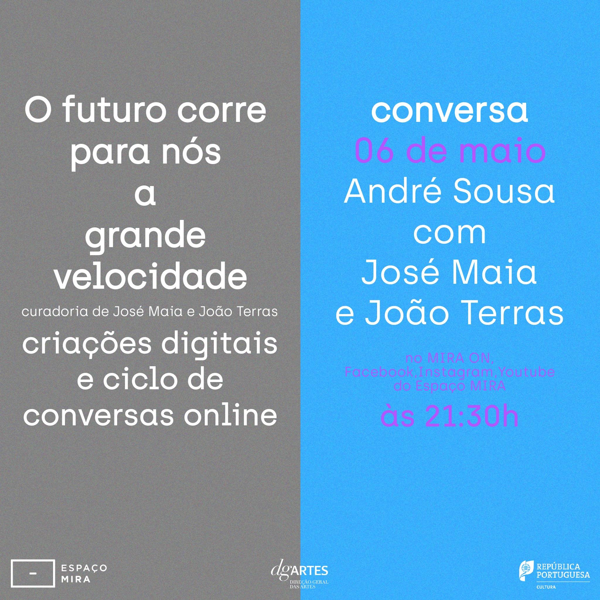 André Sousa _ Mostra de criações digitais e ciclo de conversas online _ Espaço MIRA