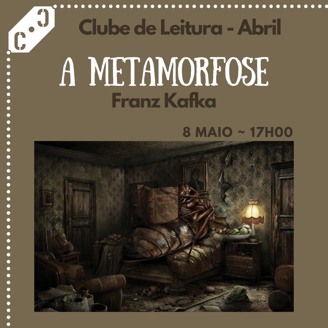 BookClub Abril:  Metamorfose, Franz Kakfa