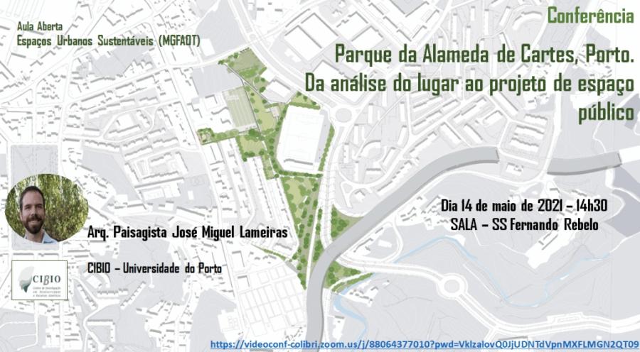 """Aula Aberta """"Parque da Alameda de Cartes, Porto. Da análise do lugar ao projeto de espaço público"""""""