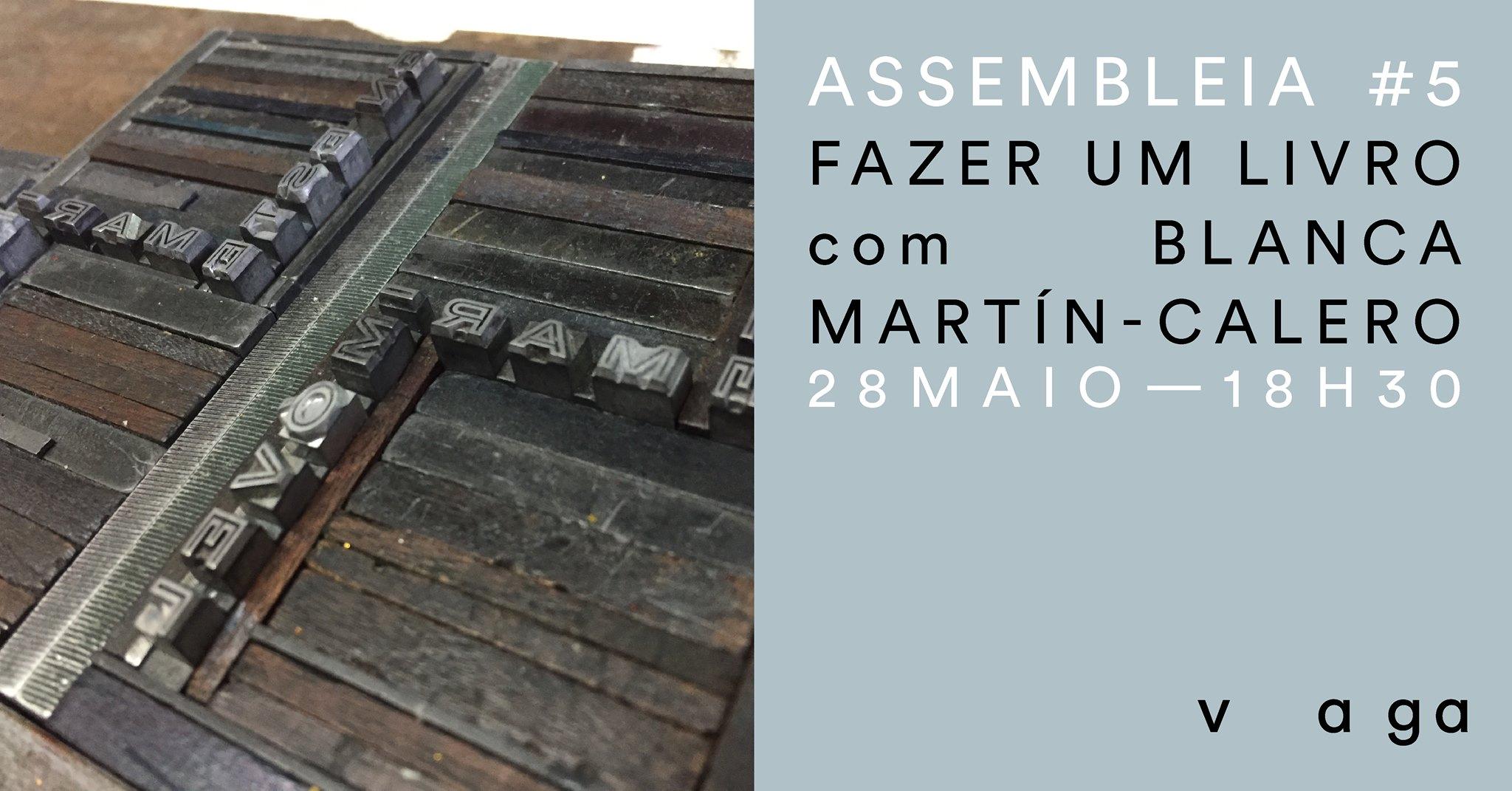 Assembleia #5 - 'Fazer um livro' com Blanca Martín-Calero