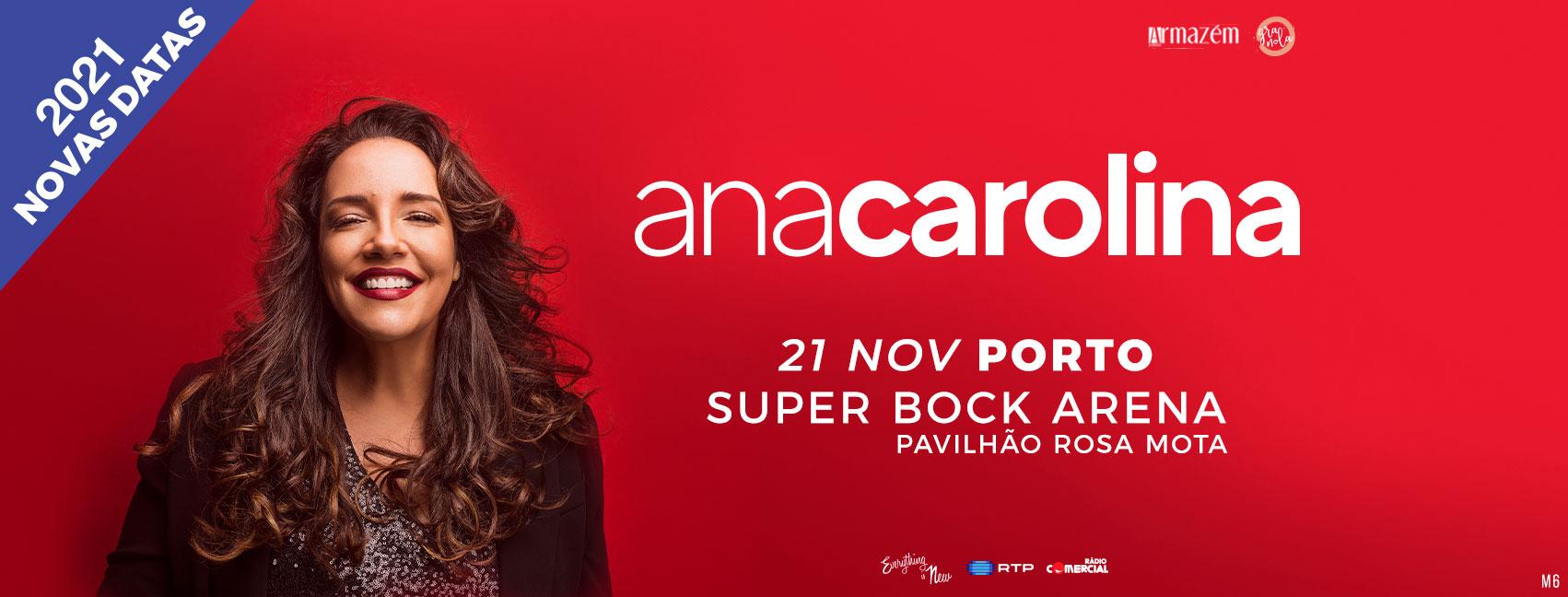 Nova Data: Ana Carolina // Super Bock Arena