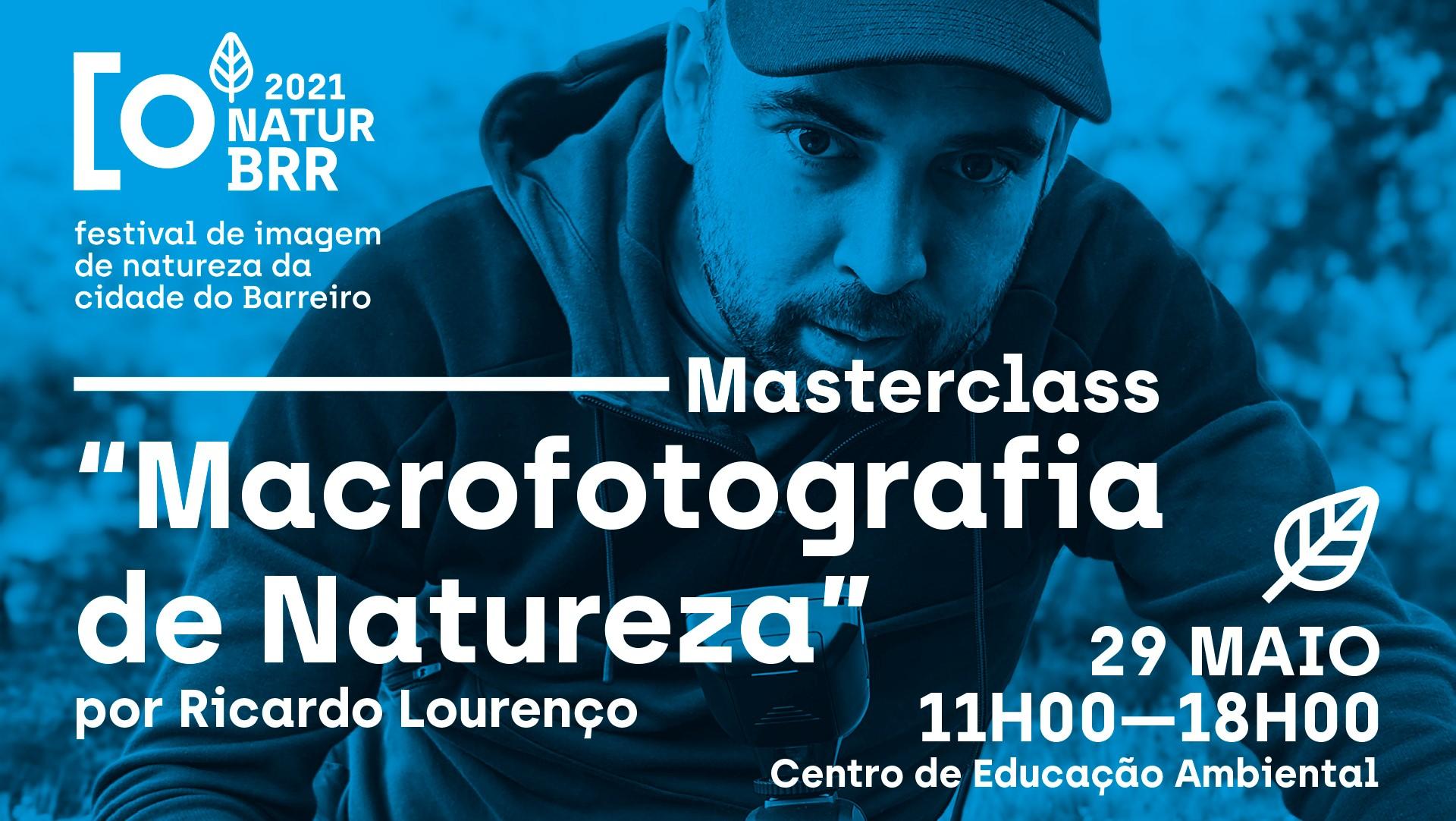 "NaturBrr 2021   Masterclass – ""Macrofotografia de Natureza"""