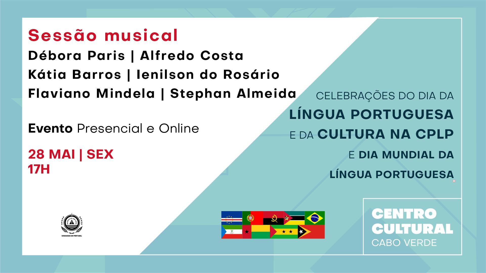 Sessão musical | Celebrações do Dia da Língua Portuguesa  e da Cultura na CPLP
