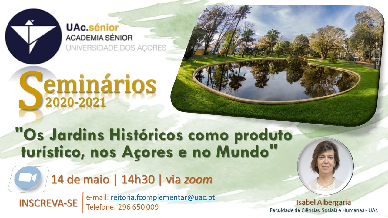 """""""Os Jardins Históricos como produto turístico, nos Açores e no Mundo"""""""