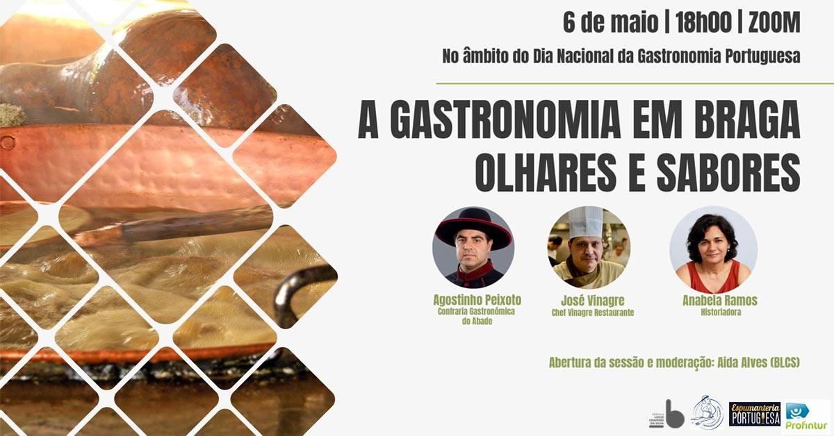 'A Gastronomia em Braga: olhares e sabores'