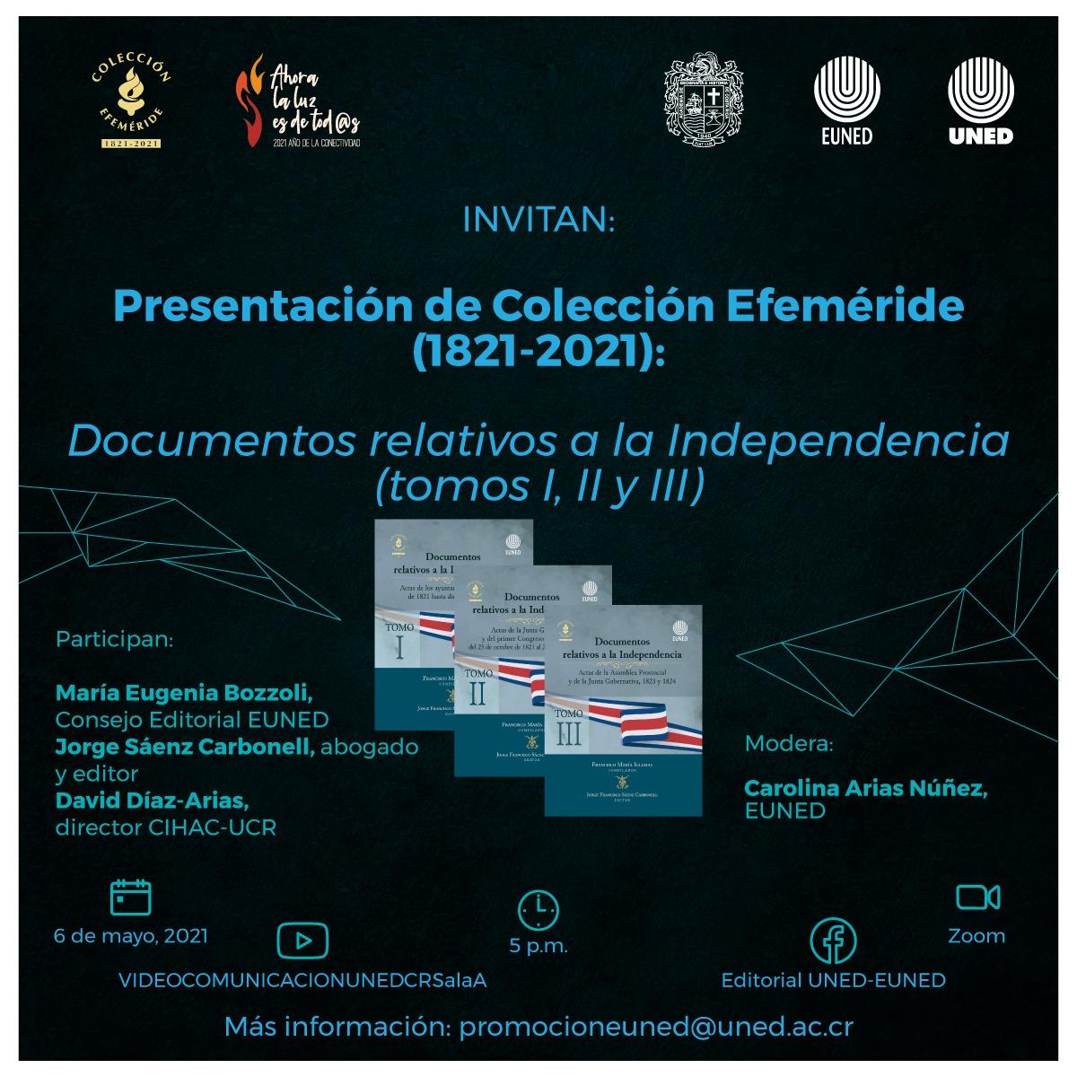 Presentación de Colección Efeméride (1821-2021): 'Documentos relativos a la Independencia'
