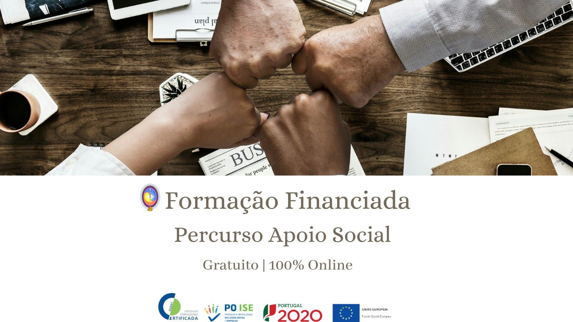 FORMAÇÃO FINANCIADA  Percurso Apoio Social