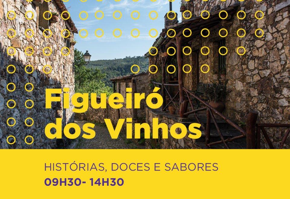 Roteiro Imersivo Figueiró dos Vinhos: Histórias, doces e sabores
