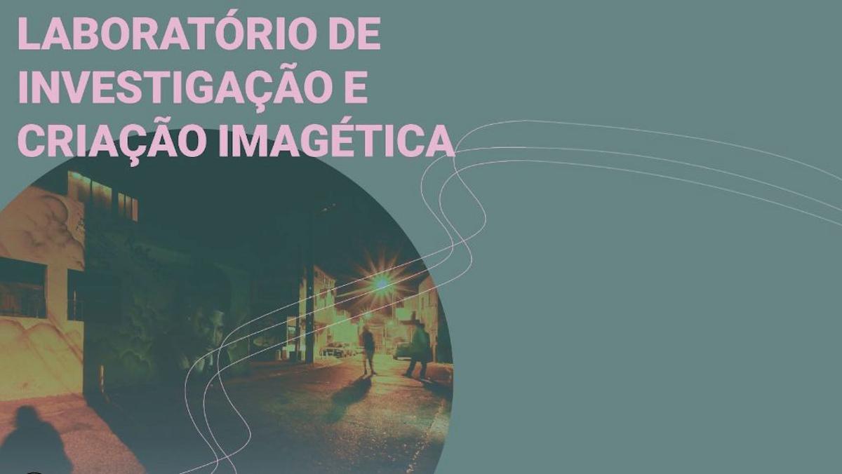 LIIM - Laboratório de investigação e criação imagética com Nêga Filmes OPEN CALL
