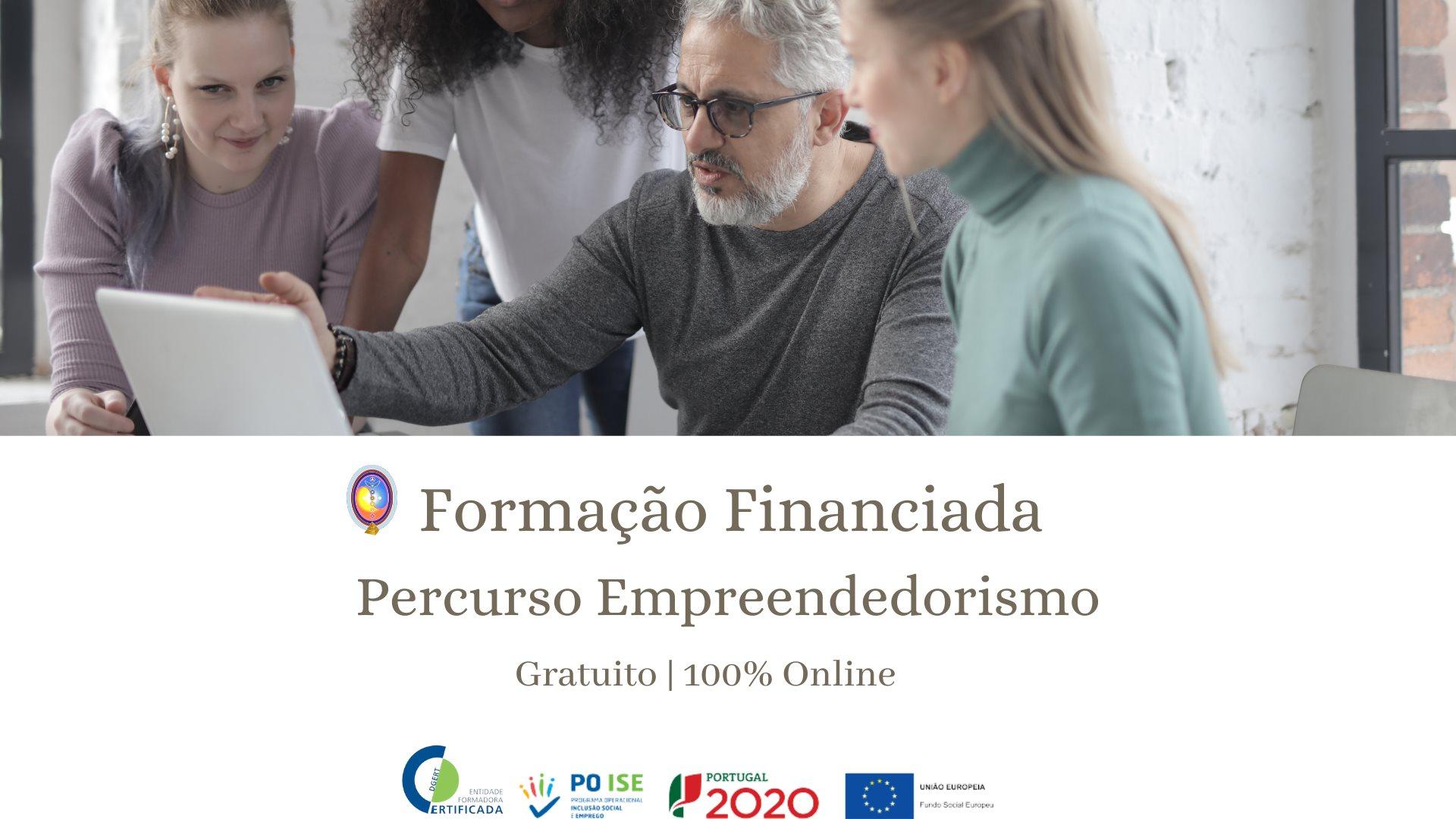 FORMAÇÃO FINANCIADA  Percurso Empreendedorismo