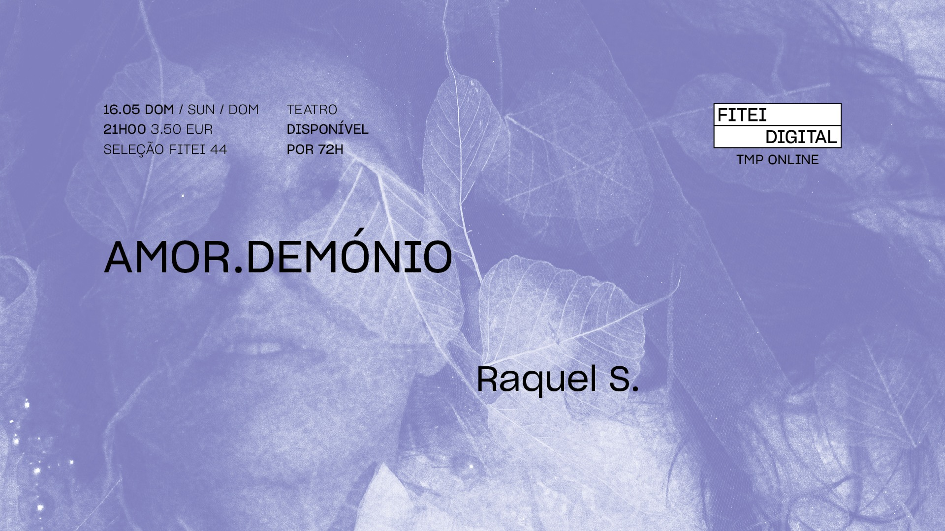 amor.demonio • RAQUEL S. • Estreia | FITEI Digital