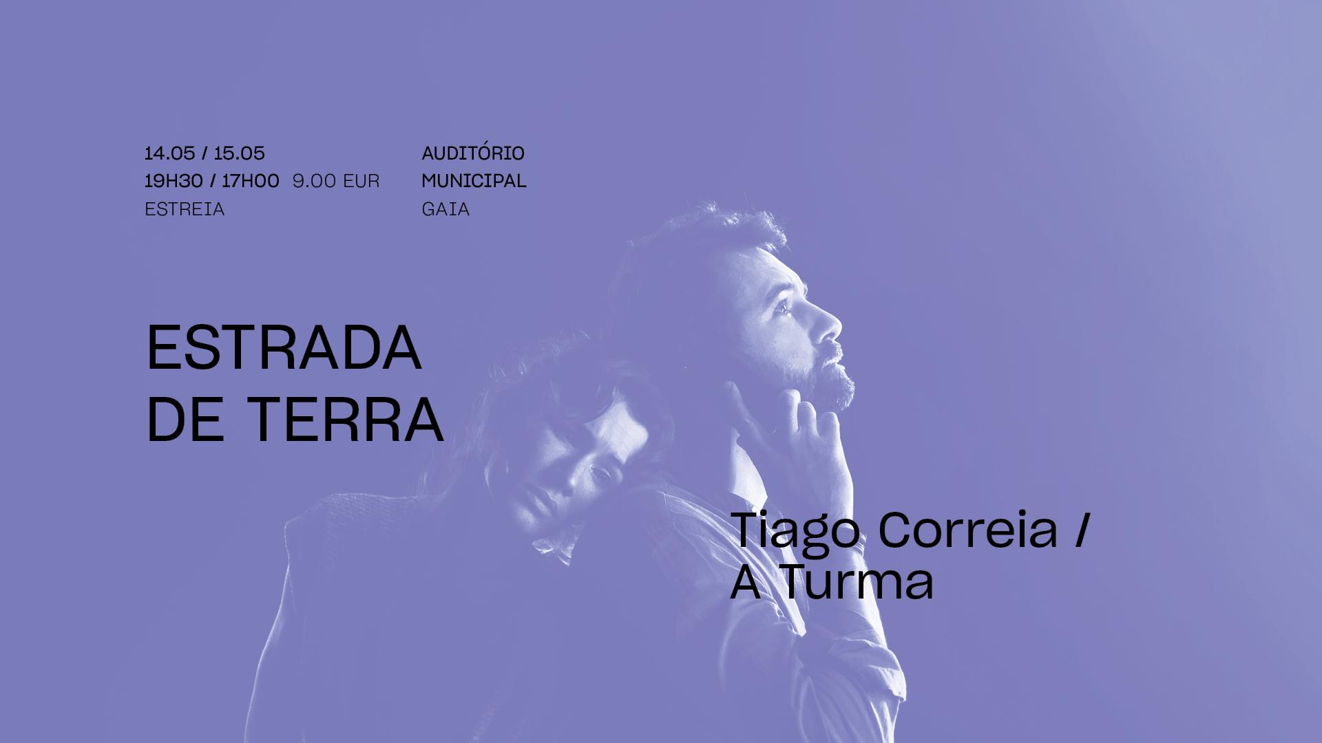 Estrada de Terra • TIAGO CORREIA / A TURMA •  Estreia | FITEI 2021