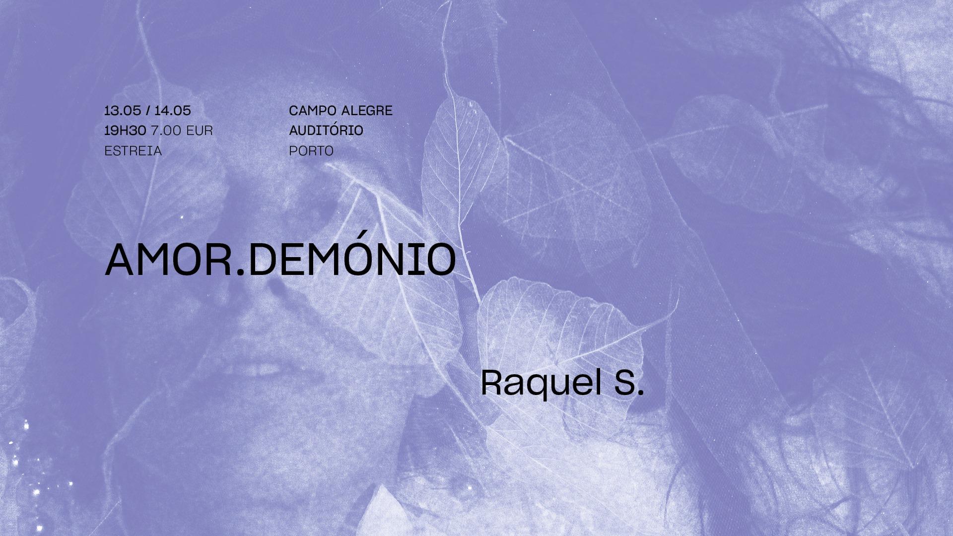 amor.demonio • RAQUEL S. • Estreia | FITEI 2021