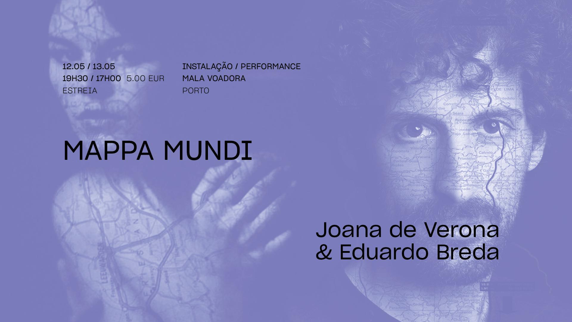 MAPPA MUNDI • JOANA DE VERONA & EDUARDO BREDA • Estreia | FITEI 2021