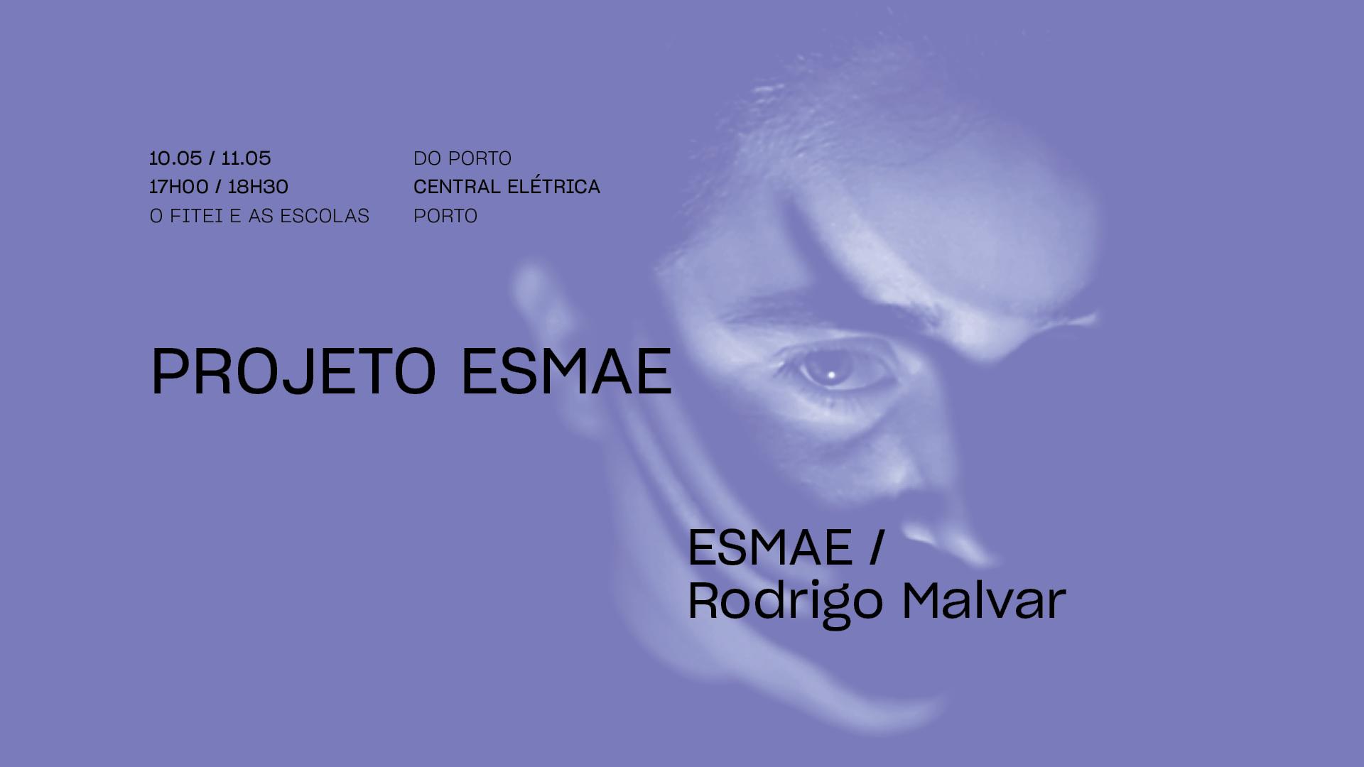 Projeto ESMAE • ESMAE / RODRIGO MALVAR   FITEI 2021
