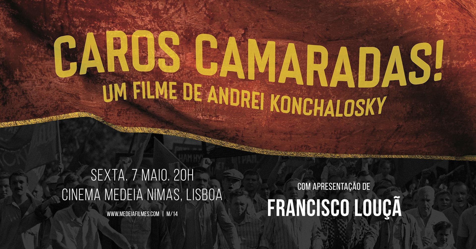 SESSÃO ESPECIAL: CAROS CAMARADAS! - apresentado por Francisco Louçã