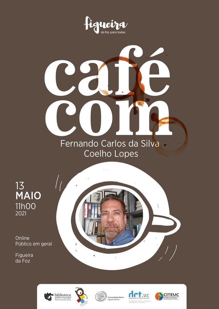 «Café Com...» Fernando Carlos da Silva Coelho Lopes