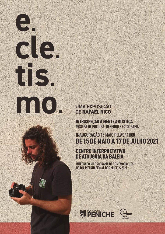 """Exposição """"e.cle.tis.mo"""", de Rafael Rico, nas comemorações do Dia Internacional dos Museus"""