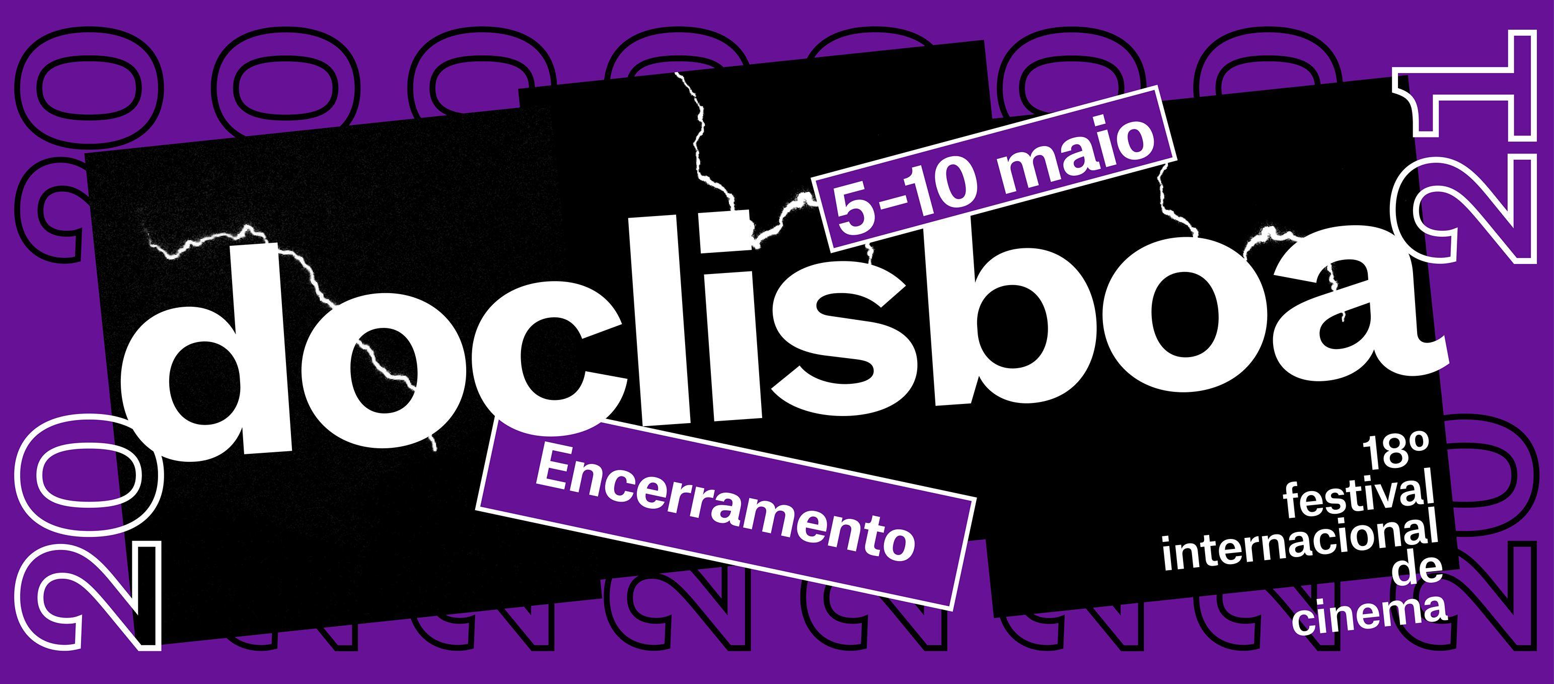 SESSÃO DE ENCERRAMENTO 18º DOCLISBOA