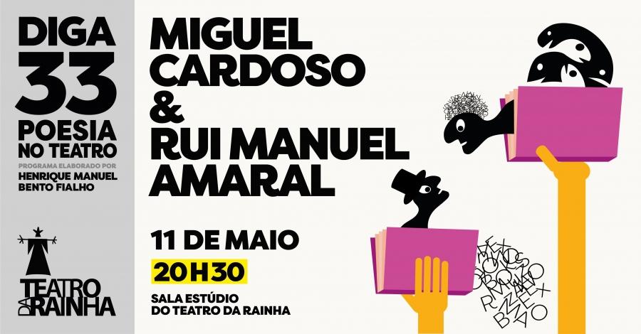 DIGA 33 com Miguel Cardoso & Rui Manuel Amaral