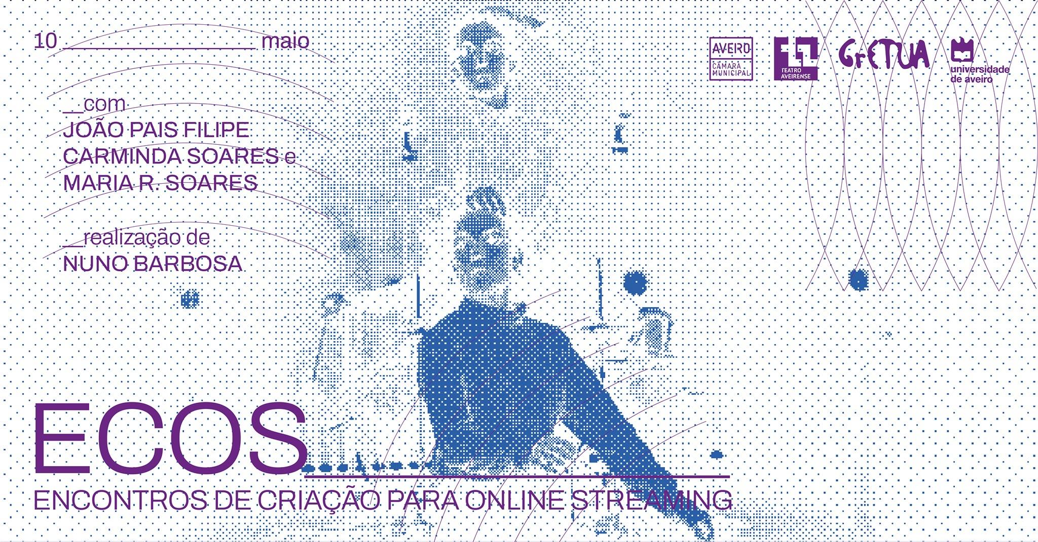 ECOS_ com João Pais Filipe, Carminda Soares e Maria R. Soares