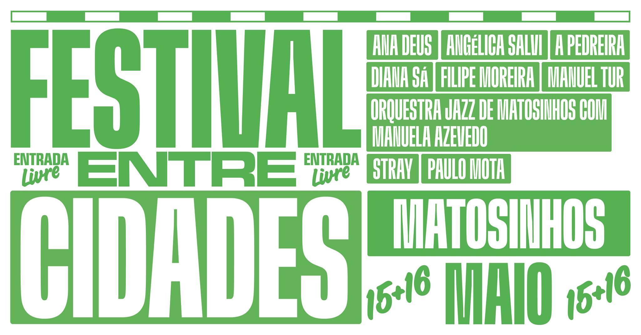 Festival Entre Cidades | Matosinhos