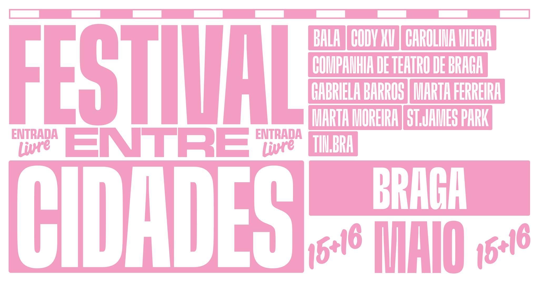 Festival Entre Cidades | Braga