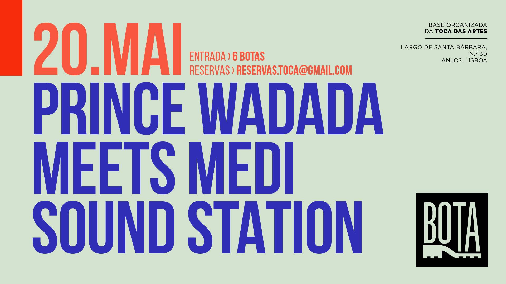 Prince Wadada meets Medi Sound Station na BOTA