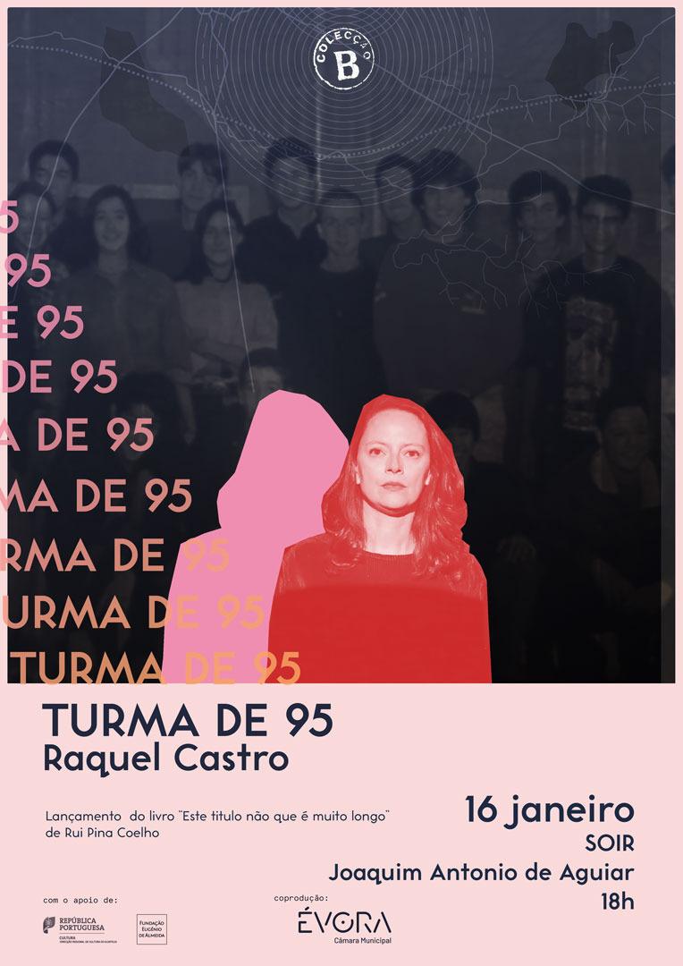 Turma de 95, de Raquel Castro