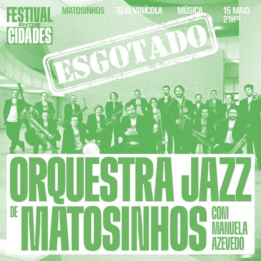 Orquestra Jazz de Matosinhos & Manuela Azevedo