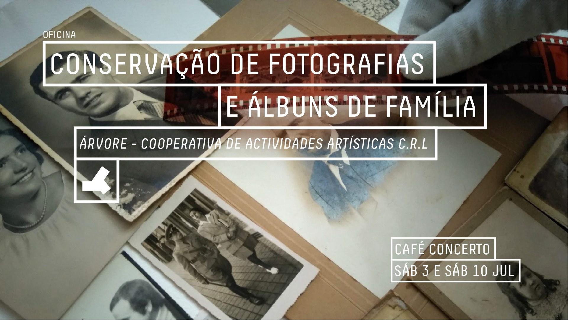 Conservação de Fotografias e Álbuns de Família - Oficina