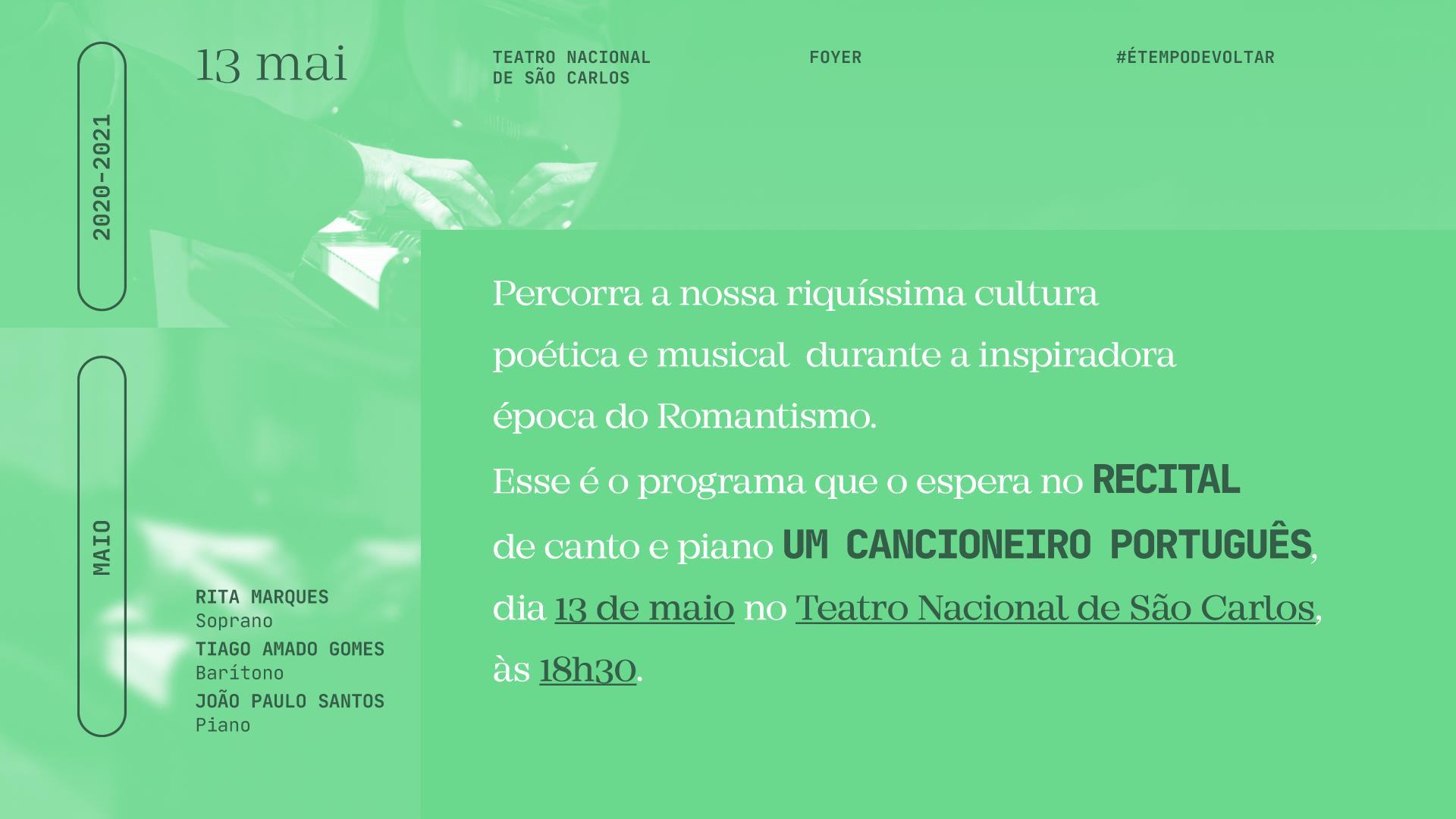 Recital de Canto e Piano Um Cancioneiro Português IV — Romantismo
