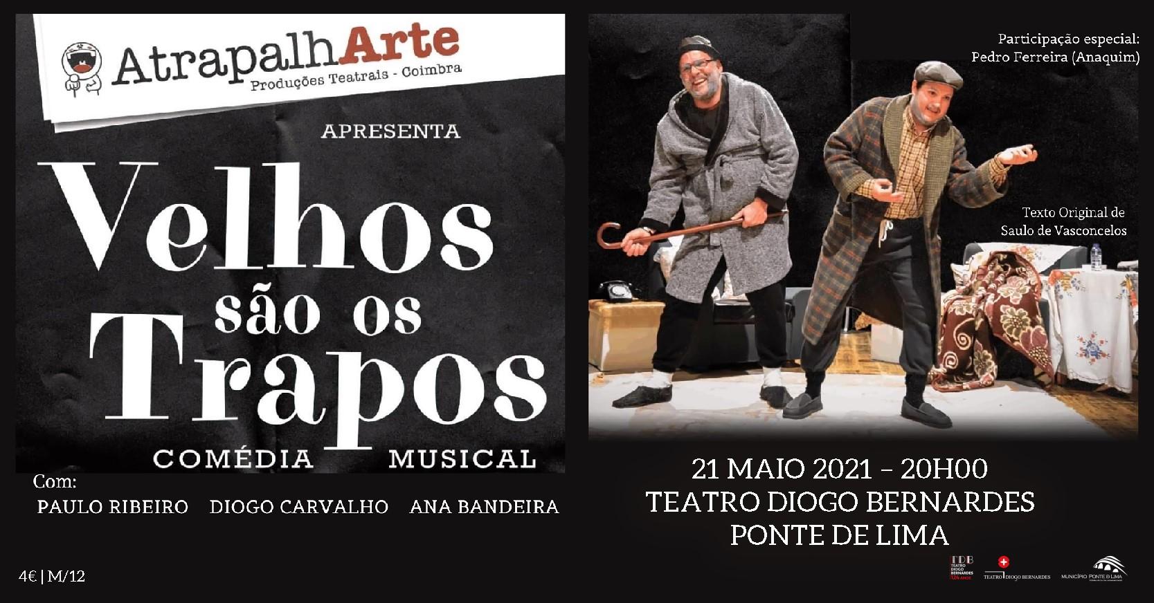 Velhos são os Trapos | Companhia AtrapalhArte - Produções Teatrais | Teatro Diogo Bernardes