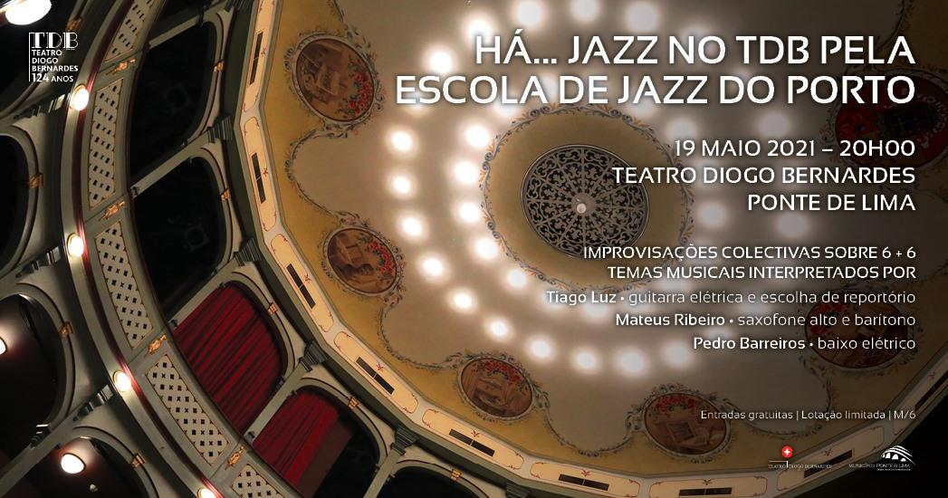 Há Jazz no TDB - 6 + 6 improvisações   19 de maio